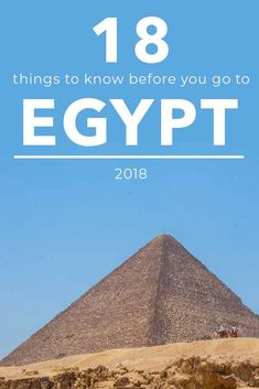 18 things you should know before you go to Egypt