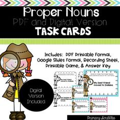These Proper Noun Task Cards (Digital Version Included) are perfect for the digital classroom, small groups, or RTI/extra practice time.  Students can do this activity digitally or paper/pencil.  Or, they can do part digitally (task cards) and part paper pencil (recording sheet). Daily 5 Activities, Classroom Activities, Classroom Ideas, Google Classroom, Reading Skills, Teaching Reading, Guided Reading, Motivational Activities, Proper Nouns