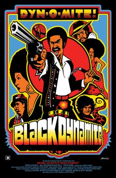 Black Dynamite movie poster by Jeremy Wheeler Black Characters, Comic Book Characters, African American Movies, Black Dynamite, Black Comics, Black Light Posters, Black Actors, Hip Hop Art, Movies