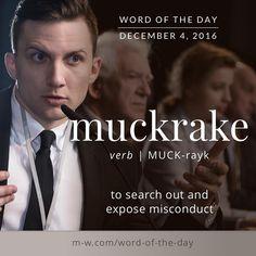 The #wordoftheday is muckrake. #merriamwebster #dictionary #language