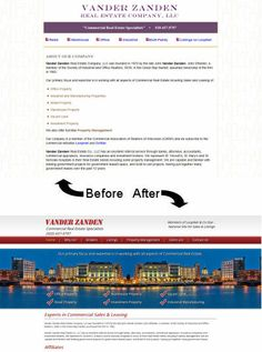 Check out this before and after design of Vander Zanden Real Estate Company website - a commercial real estate company in Green Bay.  Visit their new site at http://www.vanderzanden.net/index.php