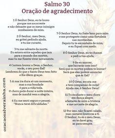 Salmo 30 - Oração agradecimento para imprimir The Orator, Just Believe, Osho, Quotes About God, Dear God, Gods Love, Psalms, My Best Friend, Affirmations