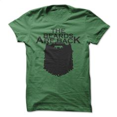 The Beards Are Back T Shirt, Hoodie, Sweatshirts - t shirt design #Tshirt #fashion
