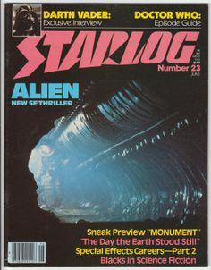 """Starlog #23, June 1979, F due to lower spine corner ding, """"Alien"""" cover. Special preview of """"Alien,"""" """"Monument,"""" """"Dr. Who"""" with 1974-78 seasons episode guide, """"The Day The Earth Stood Still,"""" behind the scenes with Joe Viskocil, David Prowse interview, black actors in science fiction films, Special Effects: Part 18 - Careers 1, Star Trek report by Susan Sackett. $7"""
