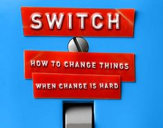 Switch: How to Change Things When Change Is Hard (Book Review) : TreeHugger