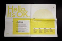 """It's OK Portfolio Newspaper Designed by Ozan Karakoc Design Studio, Inc., Printed by Newspaper Club / By keeping the use of CMYK solely on project images, and black and yellow for the elements that inform and/or communicate, the hierarchy of this portfolio is neatly maintained through out the entire publication. The play on words of """"It's OK"""" building on the firm's initials is a nice bonus."""