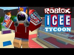 ROBLOX LET'S PLAY ICEE TYCOON | RADIOJH GAMES - YouTube