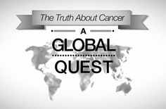 The Truth About Cancer: A Global Quest - The True History of Chemo & The Pharmaceutical Monopoly - http://detox-foods.co.uk/the-truth-about-cancer-a-global-quest-the-true-history-of-chemo-the-pharmaceutical-monopoly/