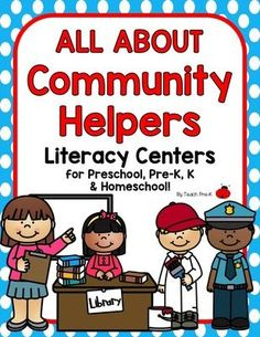 All About Community Helpers! Literacy Centers for Preschool, PreK, & Homeschool from dleeslc from dleeslc on TeachersNotebook.com (48 pages)  - Community Helper Literacy Centers to reinforce vocabulary, reading, writing, and FUN!  All activities are classroom tested, developmentally appropriate, and engaging!