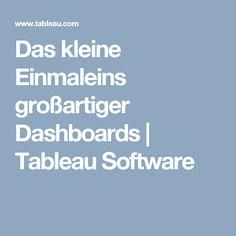Das kleine Einmaleins großartiger Dashboards   Tableau Software