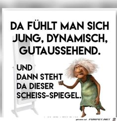 Eine von 11217 Dateien i… funny picture & # shit mirror.jpg & # from Reikru. One of 11217 files in the category & # class sayings and jokes & # on FUNPOT. Man Humor, Funny Quotes, Funny Memes, Jokes, Tabu, Just Kidding, Make Me Smile, Decir No, Quotations