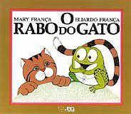Livro infantil O rabo do gato, de Mary França e Eliardo França. Coleção Gato e Rato.