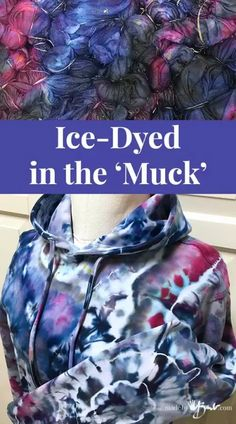 Ice-Dyed in the 'Muck' - Made By Barb - simple amazing fabric designs How To Tie Dye, How To Dye Fabric, Diy Tie Dye Techniques, Fabric Dyeing Techniques, Sewing Techniques, Ice Tye Dye, Diy Tie Dye Designs, Shibori Tie Dye, Tie Dyed