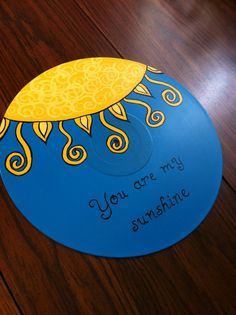 SALE- Hand Painted Record -You Are My Sunshine- Children's Wall Hanging/Sign/Room Decor on Etsy, $25.00