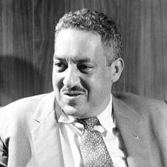 THURGOOD MARSHALL (1908-1993)  As a lawyer and a Supreme Court justice, he was the legal architect of the civil-rights revolution.