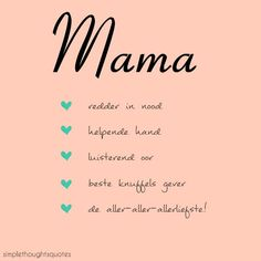 simple thoughts quote moederdag liefste mama