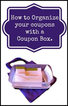 How to organize your coupons with a Coupon Box... See how I clip three papers and organize them in under 20 minutes each week!