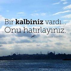 Bir kalbiniz vardı..  Onu hatırlayınız.   - Cahit Zarifoğlu  #sözler #anlamlısözler #güzelsözler #manalısözler #özlüsözler #alıntı #alıntılar #alıntıdır #alıntısözler #şiir