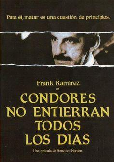 Cóndores no entierran todos los días - Francisco Norden, Colombia Condor, Documentaries, 1984, Movies, Movie Posters, Mary, Tv, Colombia, Libros