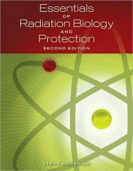 Essentials of Radiation, Biology and Protection / Edition 2 by Steve Forshier Download