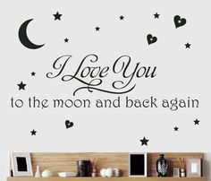 """I Love You Wall Decal (""""To the Moon and Back Again"""" Quote, Removable Vinyl Home Decor Art Sticker)"""