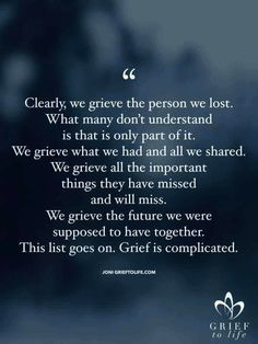 Missing My Husband, Missing Loved Ones, Miss My Dad, I Love My Son, Grieving Quotes, Stages Of Grief, Grief Loss, Good Thoughts, Be Yourself Quotes