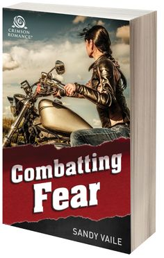 """""""Combatting Fear"""" is romantic suspense with attitude. How far would you go to save a child that wasn't yours?"""