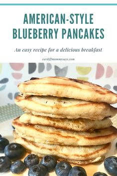 A recipe for American-style blueberry pancakes - Cardiff Mummy SaysCardiff Mummy Says Blueberry Pancakes, Cardiff, Family Meals, Easy Meals, American, Eat, Breakfast, Healthy, Recipes