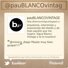 .@pauBLANCOvintag's Twitter profile #FF