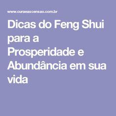 Dicas do Feng Shui para a Prosperidade e Abundância em sua vida