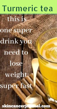 Turmeric tea for weight loss, this is one super drink you need to lose weight super fast – Only One Way to Weight loss
