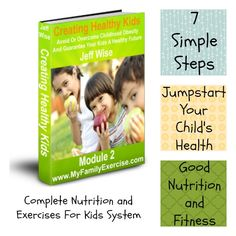 Module 2: Creating Healthy Kids #kids #health Click Image To Learn More $27.00