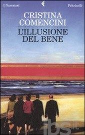 L' illusione del bene, Cristina Comencini