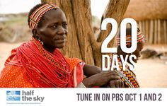 Half the Sky by Nicholas Kristof and Sheryl WuDunn  In just 20 days, Half the Sky: Turning Oppression into Opportunity for Women Worldwide airs on PBS (Oct 1 and 2 at 9pm / 8pm CT).     Mark your calendars and join our event on Facebook: http://www.facebook.com/events/361305747278917/