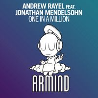 Andrew Rayel feat. Jonathan Mendelsohn - One In A Million (Paris Blohm Remix) [OUT NOW!] by Armada Music on SoundCloud