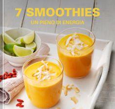 7 smoothies - Un pieno di energia