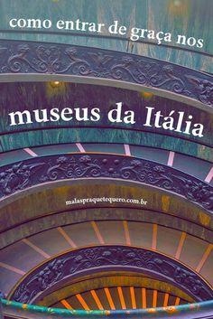 Que tal um passeio pela Europa com direito a vários museus sem pagar nenhum ingresso? Descubra aqui como visitar os museus italianos (e muitos outros) de graça. #italia