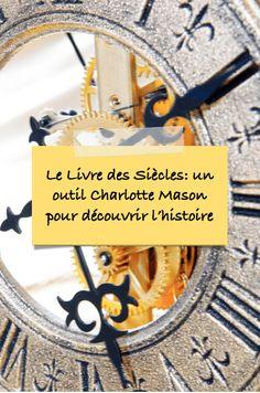 Le livre des siècles Charlotte Mason