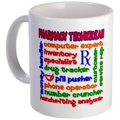 PTjob-mug 11 oz Ceramic Mug Pharmacy Technician Mug by mmcustomcreations - CafePress Pharmacy Gifts, Pharmacy Student, Pharmacy School, Pharmacy Assistant, Pharmacy Humor, Liquor Glasses, Wine And Liquor, Wine Drinks, Beverage
