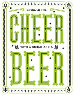 Spread the Cheer with a smile and a beer!