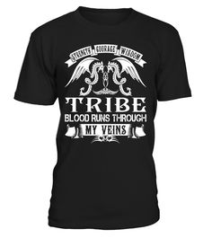 TRIBE Blood Runs Through My Veins #Tribe