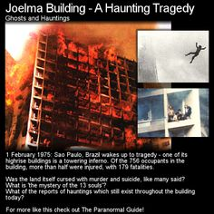 Ghosts are said to haunt this building in Brazil after a terrible fire killed many. Cursed land has also been suggested as to why so many bad things have taken place there. Head to this link for the full article: http://www.theparanormalguide.com/1/post/2012/11/the-joelma-building-a-haunting-tragedy.html