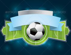 Soccer  Football Badge and Banner #vector #eps #landscape #badge • Available here → https://graphicriver.net/item/soccer-football-badge-and-banner/7069134?ref=pxcr