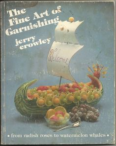 Vintage 1982 The Fine Art Of Garnishing Paperback Book Radish Roses Sculpt Food
