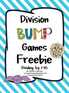 FREEBIE - Division Bump Games Freebie from Games 4 Learning - Kids love Bump games!!!