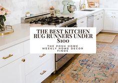 The Best Budget Friendly Kitchen Rug Runners Under $100