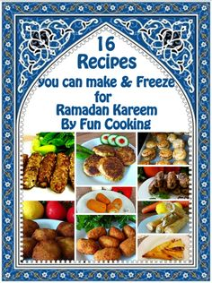 Recipes that you can make & Freeze for Ramadan Kareem | Fun Cooking