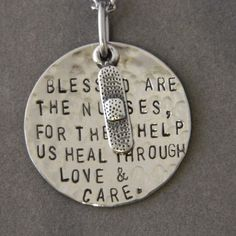 Blessed Are the Nurses For they Help us Heal by WireNWhimsy, $25.00