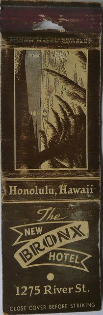 THE NEW BRONX HOTEL HONOLULU HAWAII. #fronstriker To order your business' own branded #matchbooks or #matchboxes GoTo: GetMatches.com or call 800.605.7331 Today!