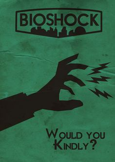 Bioshock Poster by CorporalSpycrab on DeviantArt Bioshock Game, Bioshock Series, Bioshock Quotes, Video Game Logic, Video Games, Bioshock Tattoo, Fallout New Vegas, Fallout 3, Bioshock Infinite